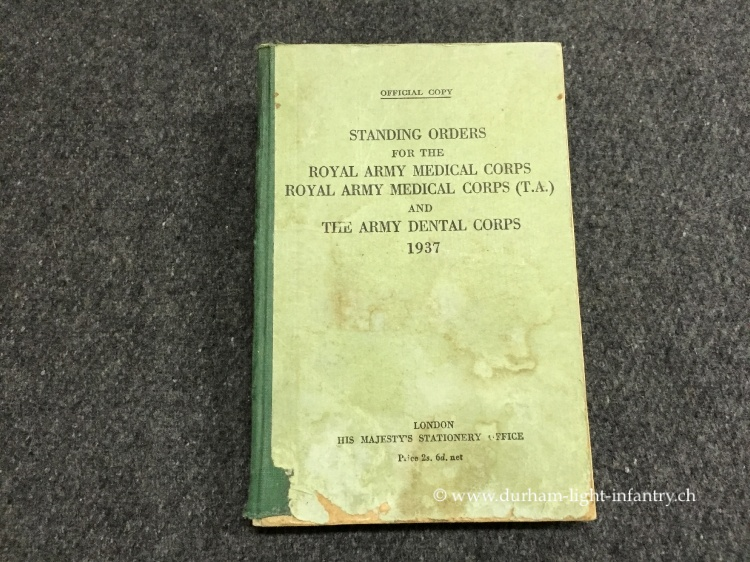 Standing Orders for the Royal Army Medical Corps and The Army Dental Corps 1937
